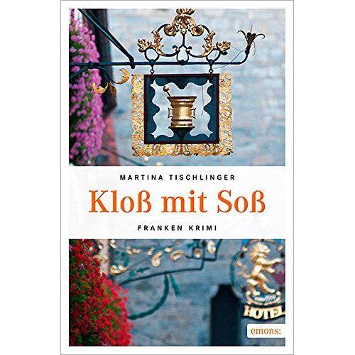 Martina Tischlinger - Kloß mit Soß - Preis vom 18.04.2021 04:52:10 h