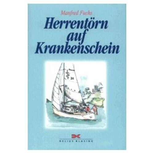 Manfred Fuchs - Herrentörn auf Krankenschein - Preis vom 18.10.2020 04:52:00 h