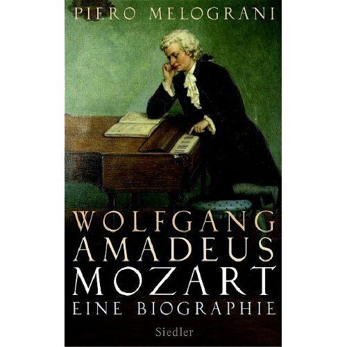 Piero Melograni - Wolfgang Amadeus Mozart: Eine Biographie - Preis vom 06.05.2021 04:54:26 h
