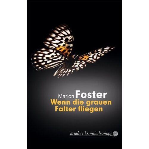 Marion Foster - Wenn die grauen Falter fliegen. - Preis vom 07.05.2021 04:52:30 h