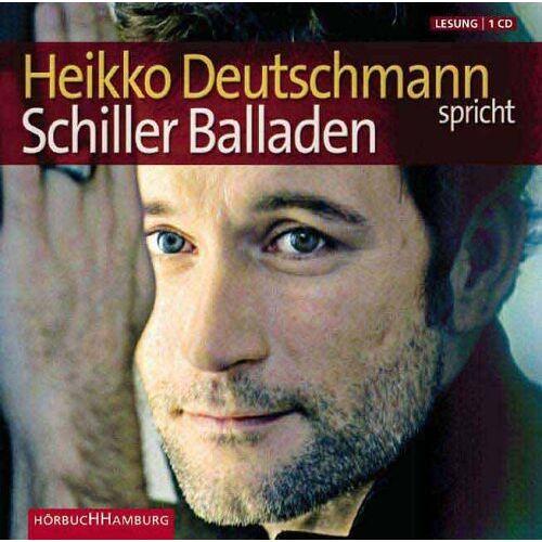 Schiller, Friedrich von - Heikko Deutschmann spricht Schiller Balladen. CD - Preis vom 02.12.2020 06:00:01 h
