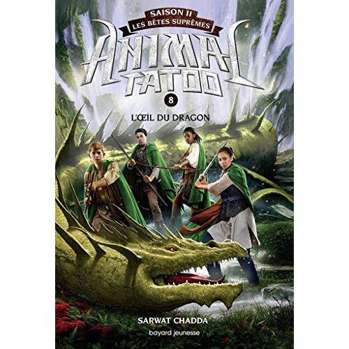 - Animal Tatoo - saison 2 - Les bêtes suprêmes, Tome 8 : L'oeil du dragon - Preis vom 27.02.2021 06:04:24 h