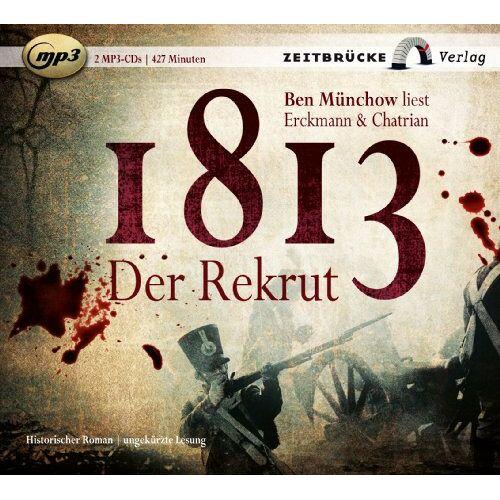 Emile Erckmann - 1813 Der Rekrut - Preis vom 10.04.2021 04:53:14 h