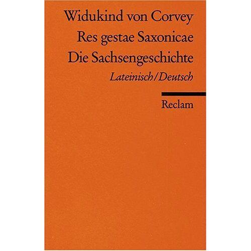 Widukind von Corvey - Res gestae Saxonicae /Die Sachsengeschichte: Lat. /Dt - Preis vom 23.02.2021 06:05:19 h