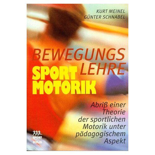 Kurt Meinel - Bewegungslehre, Sportmotorik - Preis vom 05.05.2021 04:54:13 h