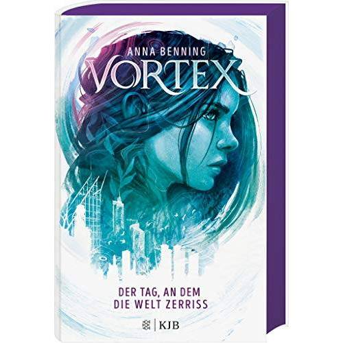Anna Benning - Vortex – Der Tag, an dem die Welt zerriss: Band 1 - Preis vom 05.09.2020 04:49:05 h