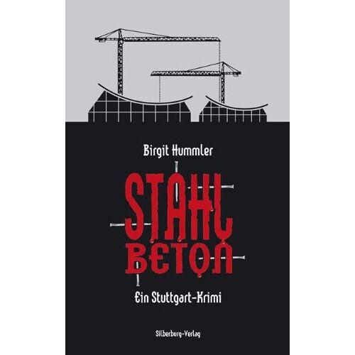 Birgit Hummler - Stahlbeton: Ein Stuttgart-Krimi - Preis vom 16.04.2021 04:54:32 h