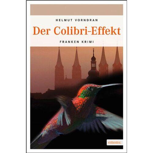 Helmut Vorndran - Der Colibri-Effekt - Preis vom 21.10.2020 04:49:09 h