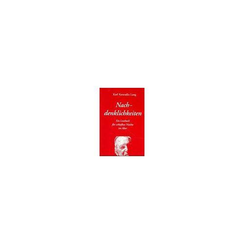 Lang, Karl K. - Nachdenklichkeiten - Preis vom 10.05.2021 04:48:42 h