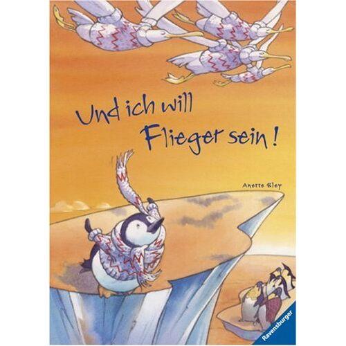 Anette Bley - Und ich will Flieger sein! - Preis vom 13.05.2021 04:51:36 h