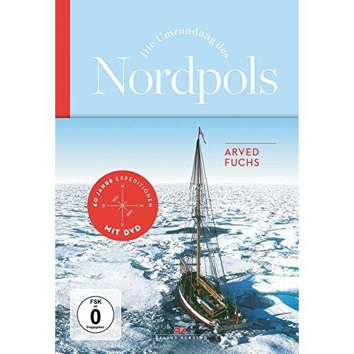 Arved Fuchs - Die Umrundung des Nordpols - Preis vom 13.05.2021 04:51:36 h