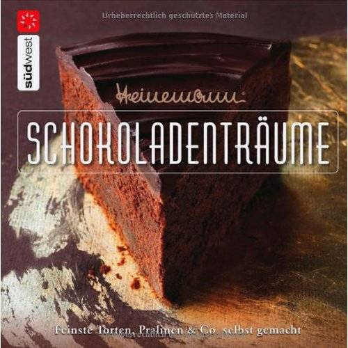 Heinz-Richard Heinemann - Heinemann® Schokoladenträume: Feinste Torten, Pralinen & Co. selbst gemacht - Preis vom 26.02.2021 06:01:53 h