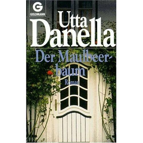 Utta Danella - Der Maulbeerbaum - Preis vom 04.10.2020 04:46:22 h