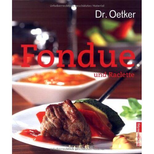 Dr. Oetker - Fondue und Raclette - Preis vom 03.09.2020 04:54:11 h