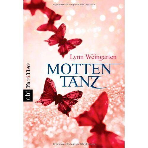 Lynn Weingarten - Mottentanz - Preis vom 28.02.2021 06:03:40 h