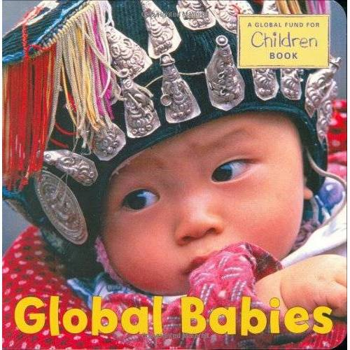 The Global Fund for Children - Global Babies (Global Fund for Children) - Preis vom 03.05.2021 04:57:00 h