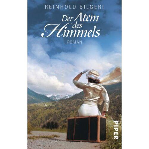 Reinhold Bilgeri - Der Atem des Himmels: Roman - Preis vom 04.10.2020 04:46:22 h