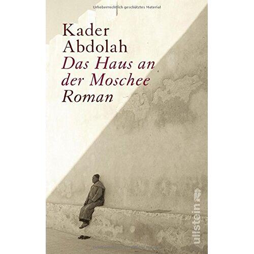 Kader Abdolah - Das Haus an der Moschee - Preis vom 12.04.2021 04:50:28 h