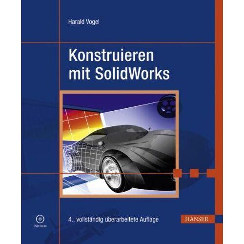 Harald Vogel - Konstruieren mit SolidWorks - Preis vom 05.09.2020 04:49:05 h