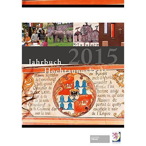 Hochtaunuskreis - Jahrbuch Hochtaunuskreis 2015 - Preis vom 06.09.2020 04:54:28 h