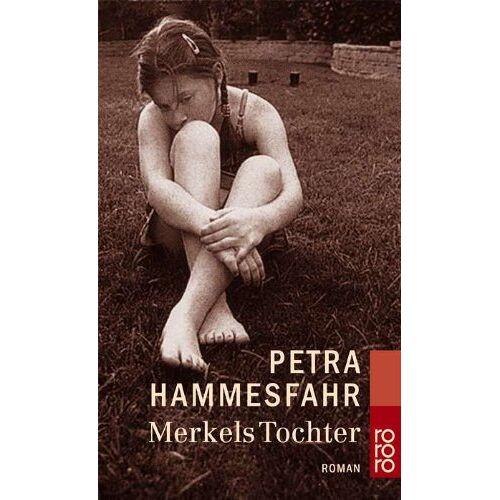 Petra Hammesfahr - Merkels Tochter - Preis vom 12.05.2021 04:50:50 h