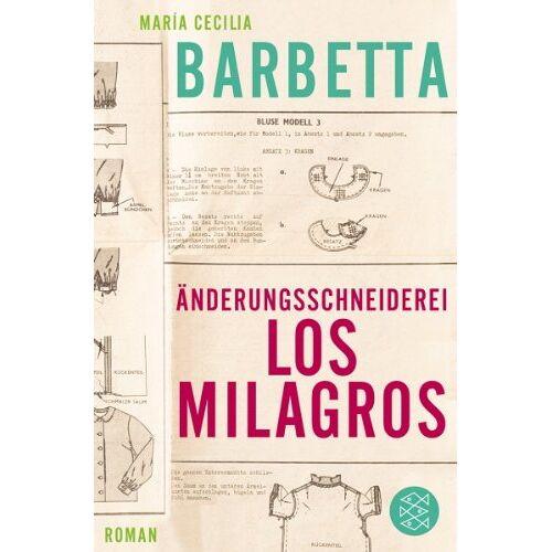 Barbetta, María Cecilia - Änderungsschneiderei Los Milagros: Roman - Preis vom 14.01.2021 05:56:14 h
