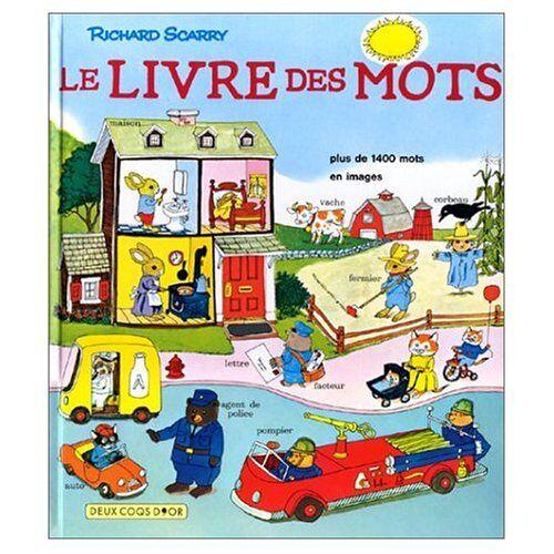Richard Scarry - Le Livre Des Mots/Best Word BookLe Livre des mots - Preis vom 21.10.2020 04:49:09 h