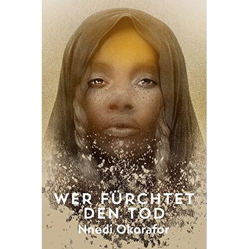 Nnedi Okorafor - Wer fürchtet den Tod - Preis vom 09.05.2021 04:52:39 h