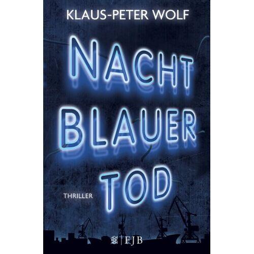 Klaus-Peter Wolf - Nachtblauer Tod - Preis vom 08.04.2021 04:50:19 h
