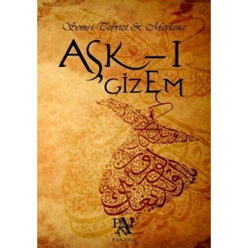 Mevlana Celaleddin Rumi - Ask-i Gizem - Preis vom 17.04.2021 04:51:59 h