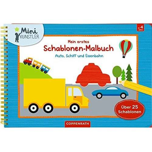 - Mein erstes Schablonen-Malbuch: Auto, Schiff und Eisenbahn (Mini-Künstler) - Preis vom 06.04.2021 04:49:59 h