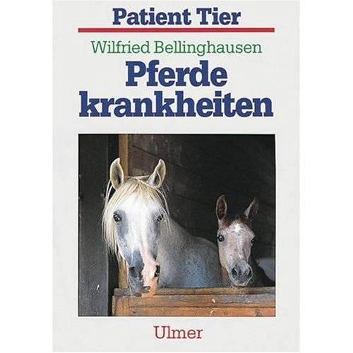 Wilfried Bellinghausen - Pferdekrankheiten - Preis vom 13.04.2021 04:49:48 h