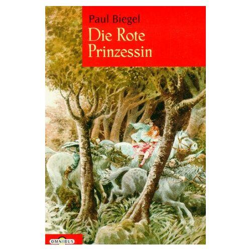 Paul Biegel - Die Rote Prinzessin. ( Ab 8 J.). - Preis vom 21.10.2020 04:49:09 h