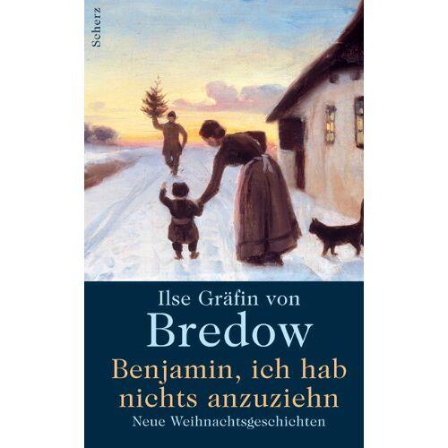 Bredow, Ilse Gräfin von - Benjamin, ich hab' nichts anzuziehen - Preis vom 18.04.2021 04:52:10 h