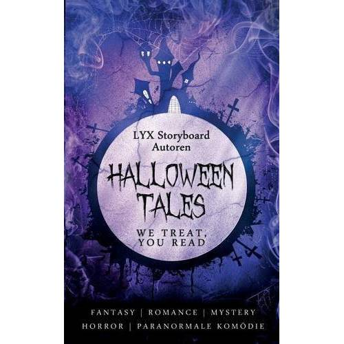 Autoren, LYX Storyboard - Halloween Tales: We treat, you read - Preis vom 27.02.2021 06:04:24 h