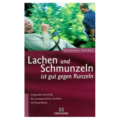 Susanne Fetzer - Lachen und Schmunzeln ist gut gegen Runzeln - Preis vom 09.04.2021 04:50:04 h