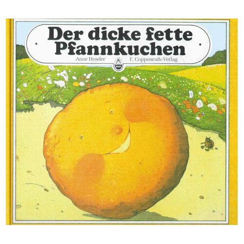 Anne Heseler - Der dicke fette Pfannkuchen - Preis vom 21.01.2021 06:07:38 h