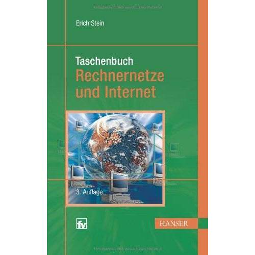 Erich Stein - Taschenbuch Rechnernetze und Internet - Preis vom 18.01.2021 06:04:29 h