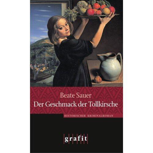 Beate Sauer - Der Geschmack der Tollkirsche - Preis vom 17.04.2021 04:51:59 h