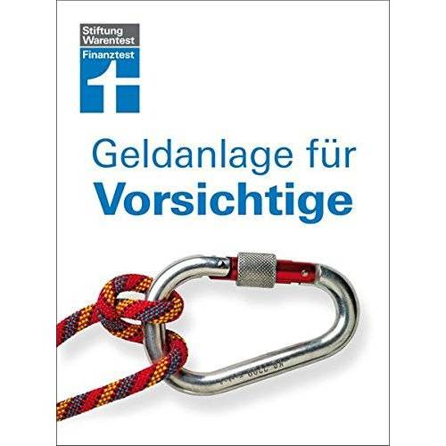 Markus Neumann - Geldanlage für Vorsichtige - Preis vom 18.04.2021 04:52:10 h