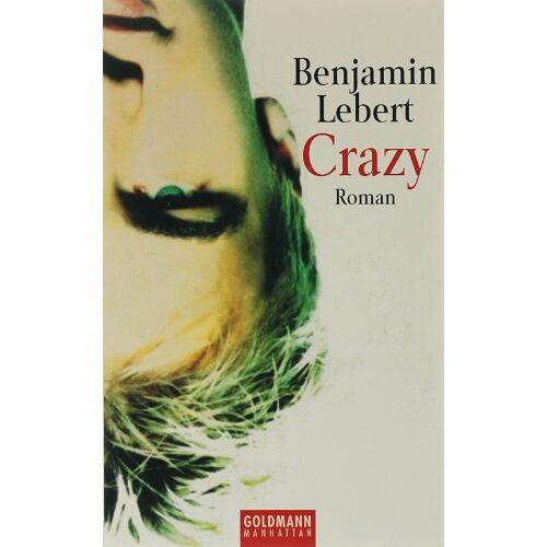 Benjamin Lebert - Crazy: Roman - Preis vom 21.10.2020 04:49:09 h