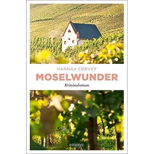 Hannah Corvey - Moselwunder: Kriminalroman - Preis vom 14.05.2021 04:51:20 h