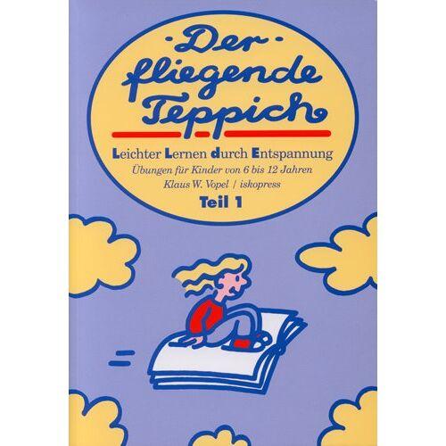 Vopel, Klaus W - Der fliegende Teppich. Band 1 u. 2. Leichter lernen durch Entspannung / Der fliegende Teppich. Band 1 - Preis vom 18.04.2021 04:52:10 h