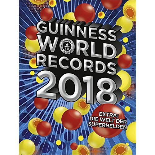 . Guinness World Records Ltd - Guinness World Records 2018 - Preis vom 18.01.2020 06:00:44 h