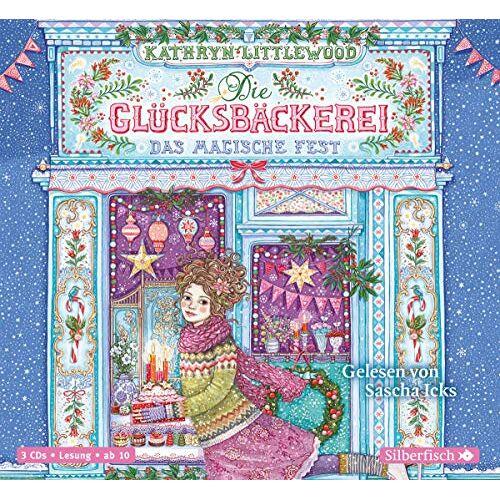 Kathryn Littlewood - Die Glücksbäckerei 7: Die Glücksbäckerei, Das magische Fest: 3 CDs - Preis vom 13.05.2021 04:51:36 h