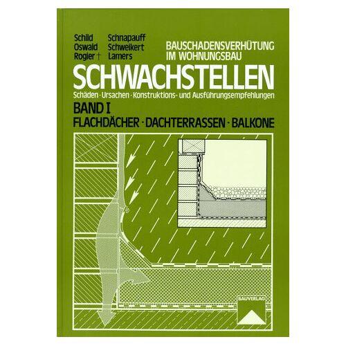 - Schwachstellen, Bd.1, Flachdächer, Dachterrassen, Balkone - Preis vom 21.10.2020 04:49:09 h