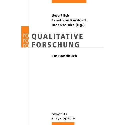 Uwe Flick - Qualitative Forschung: Ein Handbuch - Preis vom 15.11.2019 05:57:18 h