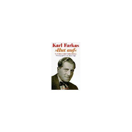 Karl Farkas - Hut auf. Gereimtes und Ungereimtes - Preis vom 28.02.2021 06:03:40 h