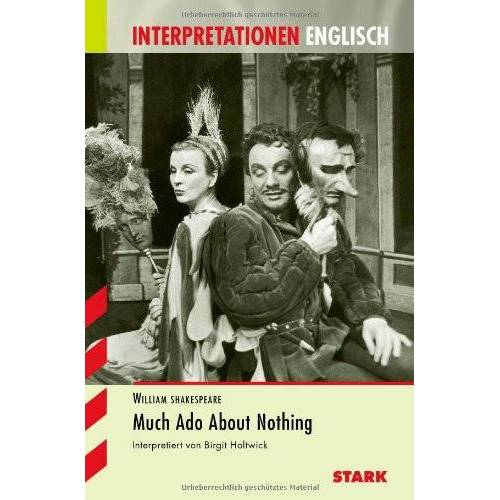 Birgit Holtwick - Interpretationshilfe Englisch / William Shakespeare: Much Ado About Nothing - Preis vom 21.10.2020 04:49:09 h