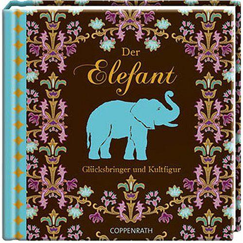 Kai König - Der Elefant. Glücksbringer und Kultfigur - Preis vom 06.09.2020 04:54:28 h